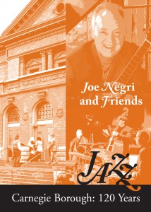 Joe Negri and his Trio at Andrew Carnegie Free Library & Music Hall Carnegie Borough's 120th Anniversary Celebration